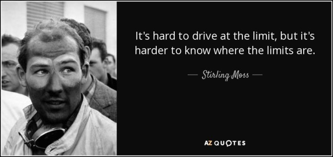 quote-it-s-hard-to-drive-at-the-limit-but-it-s-harder-to-know-where-the-limits-are-stirling-moss-133-51-30